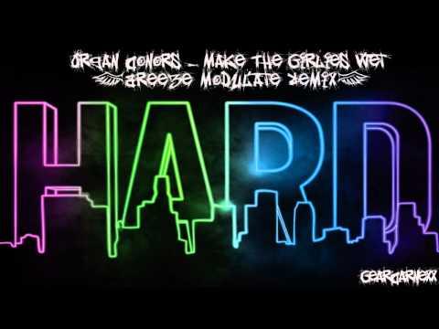 Organ Donors - Make The Girlies Wet [Breeze Modulate Remix] // HD