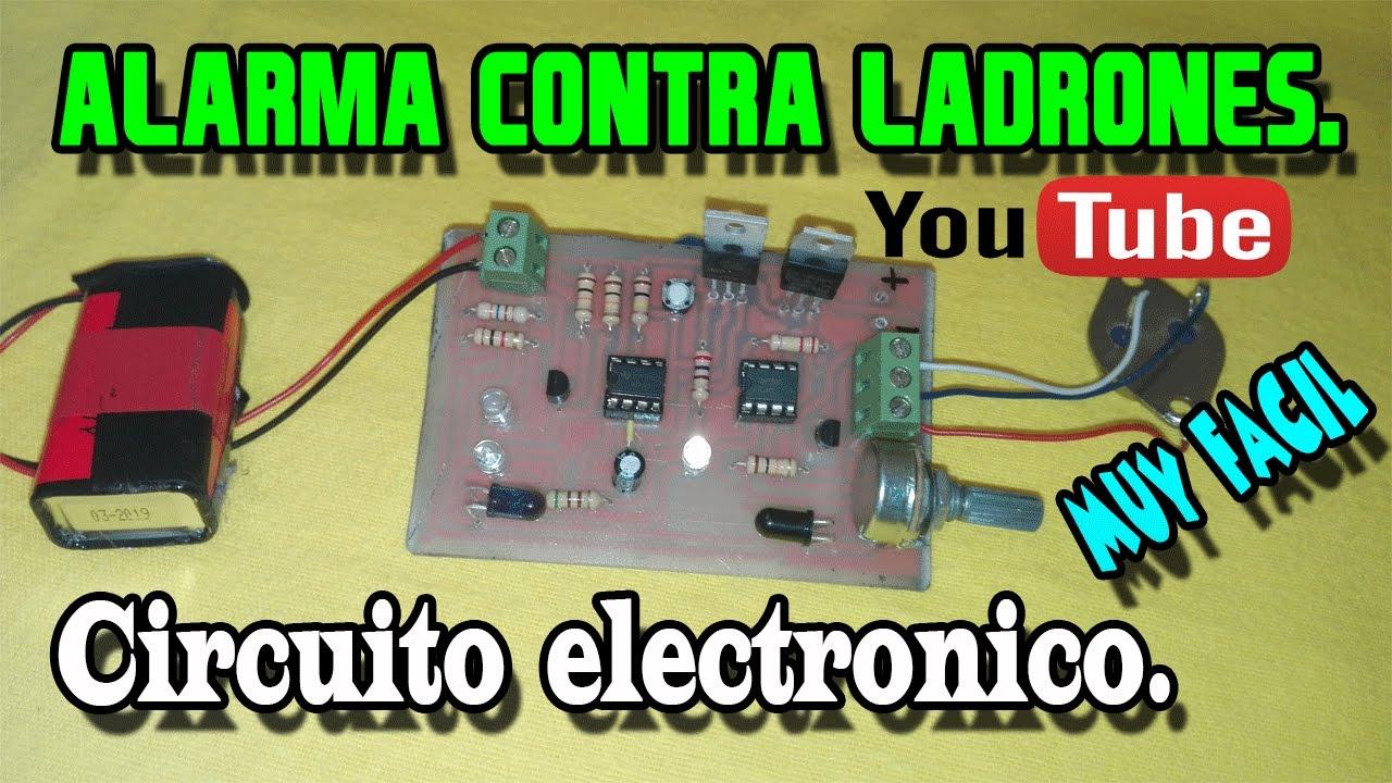 Circuito Electronico : Alarma contra ladrones circuito electrónico youtube