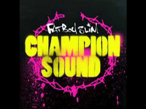 Fatboy Slim - Champion Sound (Accapella) mp3