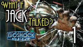 What if Jack from BioShock Talked? (Parody) - BioShock - TheHiveLeader thumbnail