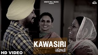 Kawishri (Full Song) Gurmukh Singh Jogi | New Punjabi Song 2019 | White Hill Music