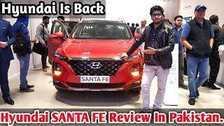 Hyundai SANTA FE First Review - Hyundai Is Back In Pakistan - Price Specs & Features🔥