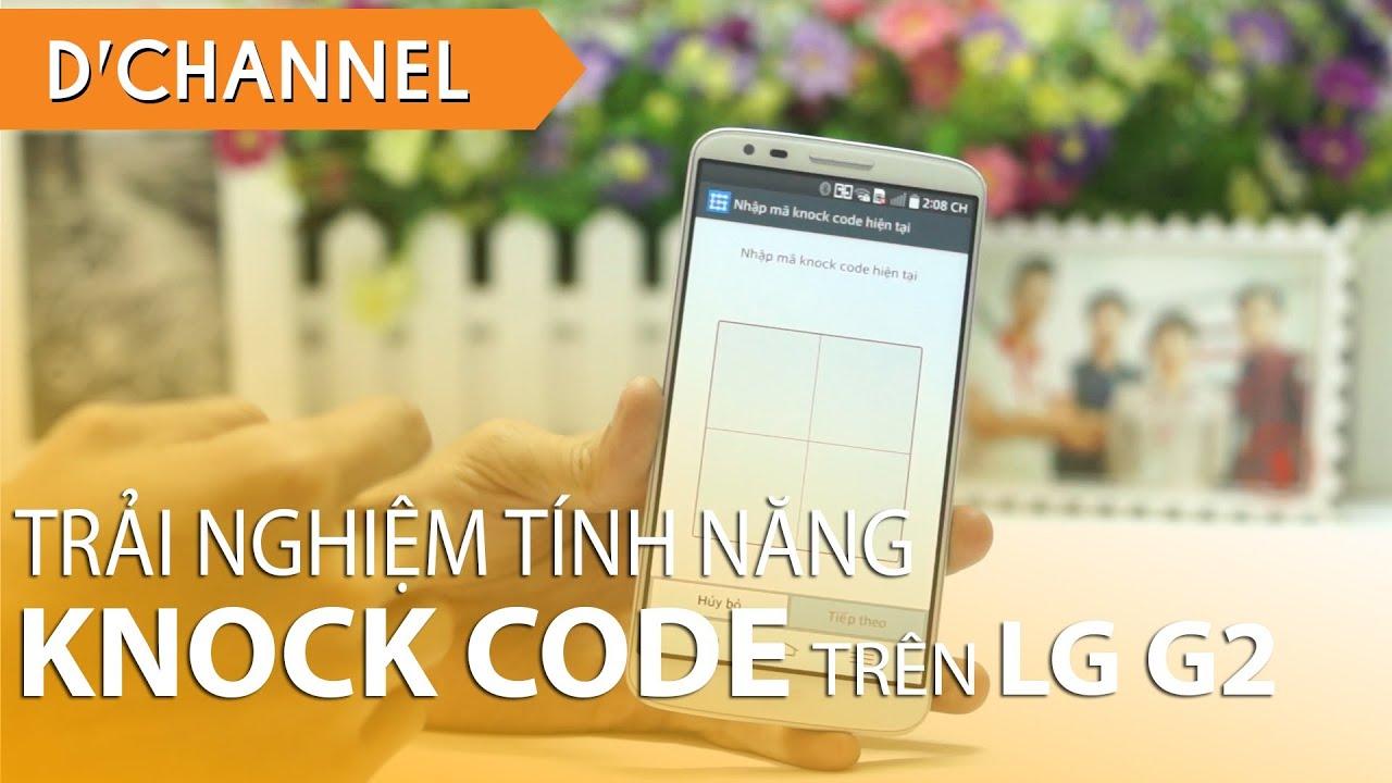 LG G2 – Trải nghiệm Knock CODE