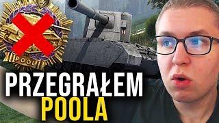 PRZEGRAŁEM POOLA - World of Tanks