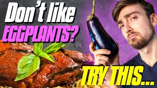 5 Recipes That Wİll Change Your Mind About Eggplant