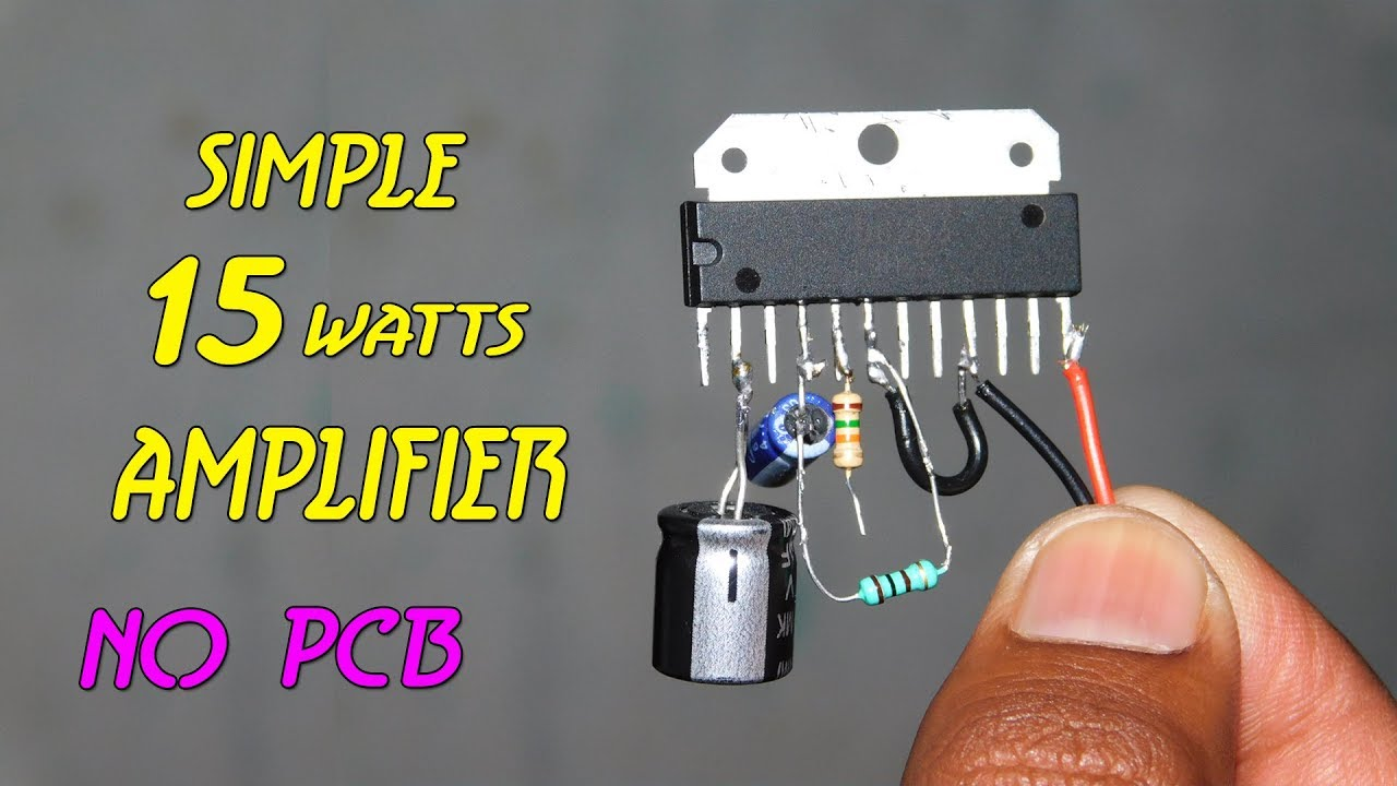 Simple 15 watts audio amplifier without pcb - YouTube