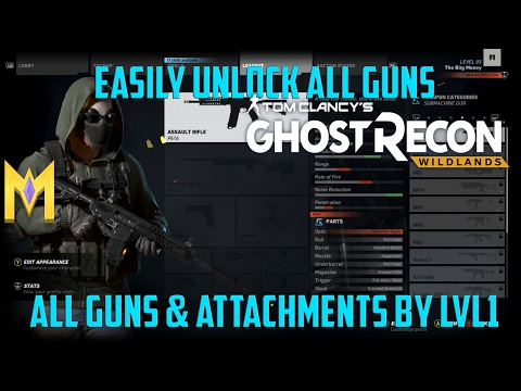 Ghost Recon: Wildlands - UNLOCK ANY WEAPON & ATTACHMENTS FROM LEVEL 1 -