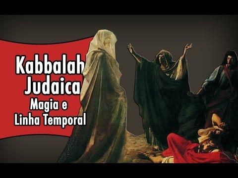 Kabbalah Judaica - Magia e Linha Temporal