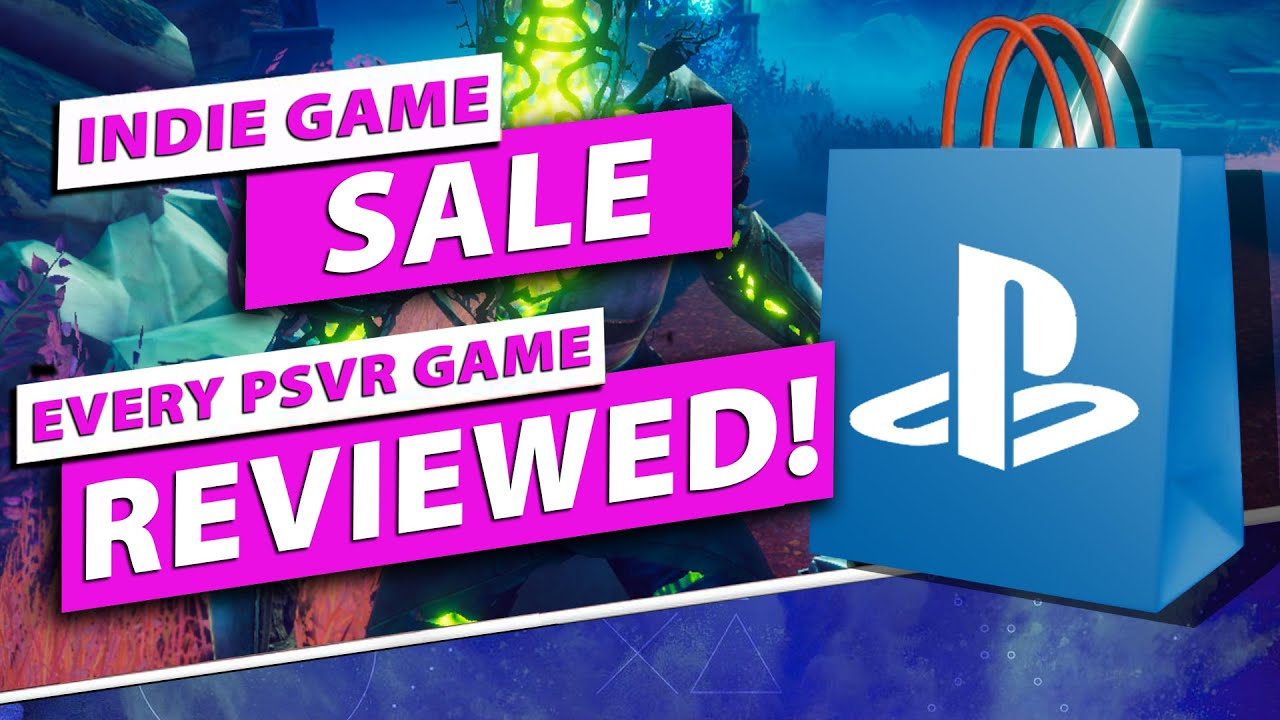 Indie Game Sale | All 20 PSVR Games Reviewed! | Ends September 1 | Prices for NA, CA, AU, EU, and UK