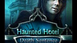 Haunted Hotel: Death Sentence [CE] Walkthrough /W Geekmeister (Full Game)