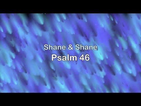 Psalm 46 (Lord Of Hosts) - Shane & Shane [lyrics] HD