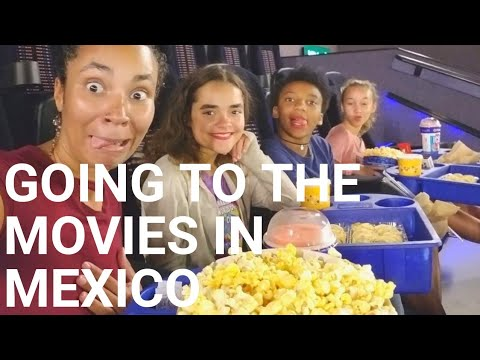 Going To The Movies In Mexico