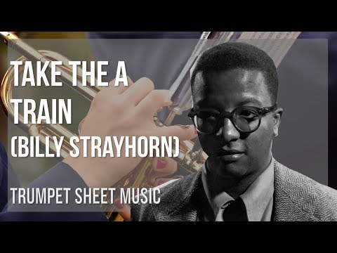 EASY Trumpet Sheet Music: How to play Take the A Train  Billy Strayhorn