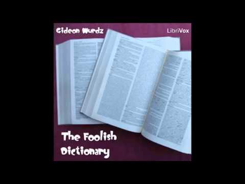 The Foolish Dictionary (FULL Audiobook)