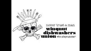 Wingnut Dishwashers Union - Ain