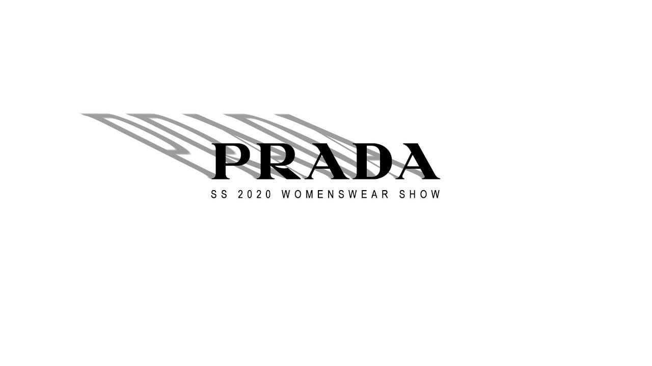 Spring Black Friday 2020.Prada Spring Summer 2020 Womenswear Show Youtube