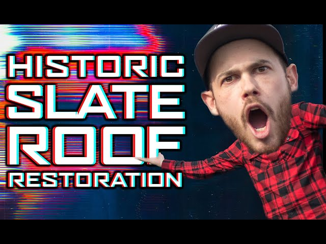 Historic Slate Restoration | Ready Roofing