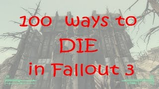 100 ways to DIE in Fallout 3 Part1