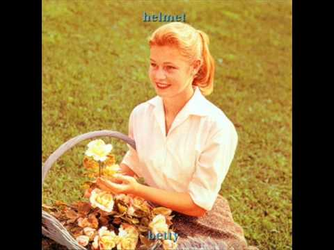 Helmet - Vaccination (Betty, 1994)
