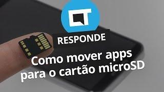 Como mover apps para o cartão de memória? [CT Responde]