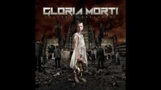 Gloria Morti - The First Act