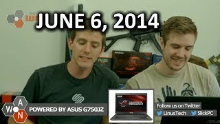 The Wan Show: The H8 On Microsoft Episode... Also A Couple Good Things - June 6th, 2014