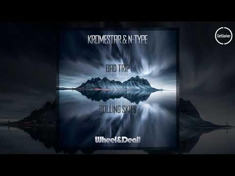 Kromestar & N Type - Rolling Skies [Wheel & Deal]