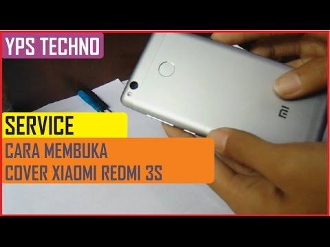 Tutorial Cara Membuka Back Cover Xiaomi Redmi 3s Dengan Mudah Dan