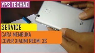 Tutorial / Cara Membuka Back Cover Xiaomi Redmi 3S dengan Mudah dan Cepat