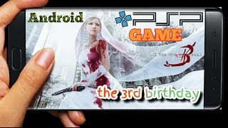 Download The 3rd Birthday PSP Games for Android PPSSPP ANDROID GAMES PLAYSTATION