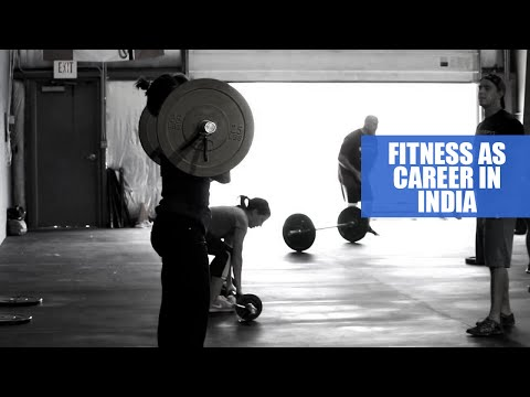 Fitness as a career in India