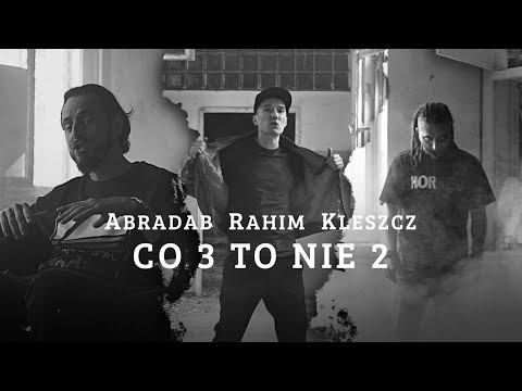 Co 3 to nie 2 - & Rahim Kleszcz | prod. ViktorV