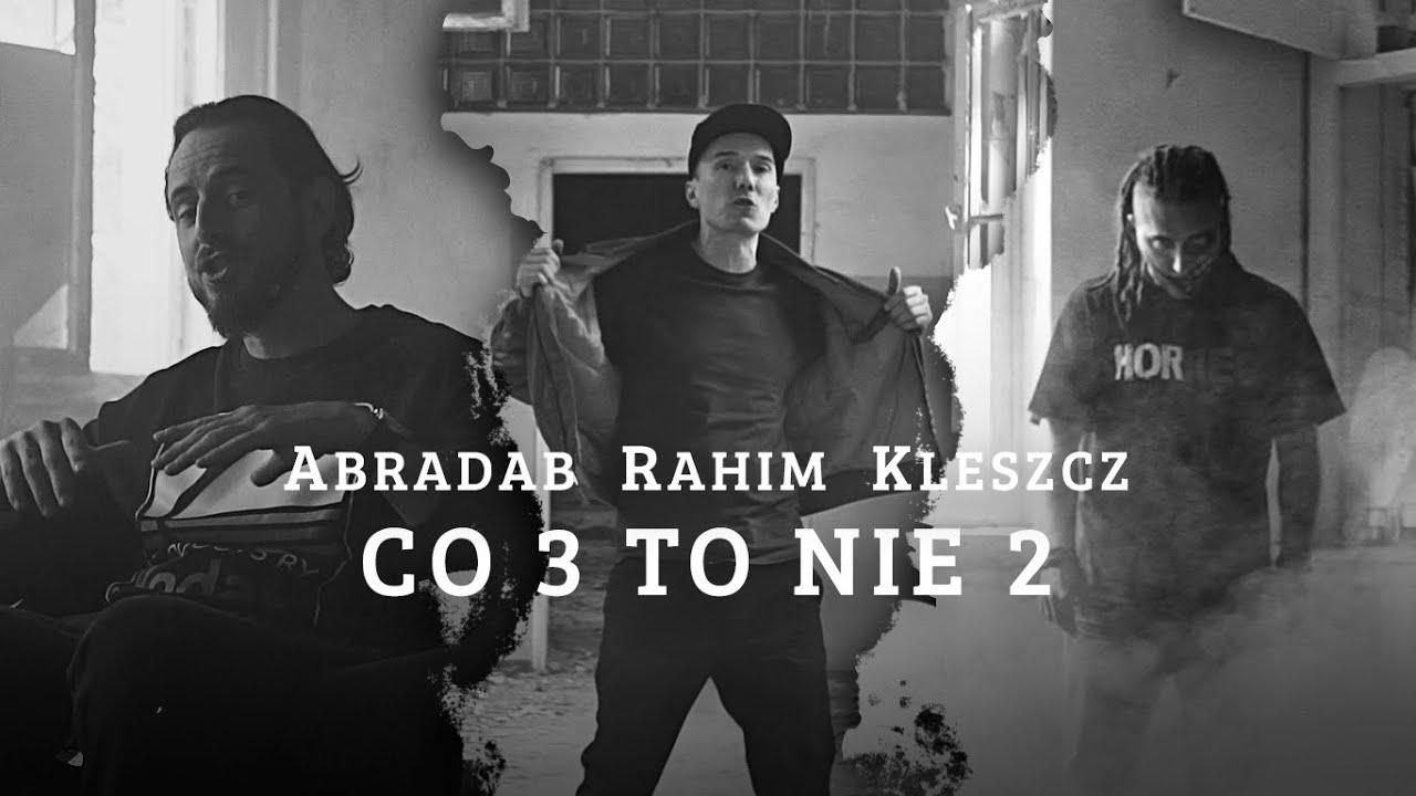 Abradab Rahim Kleszcz - Co 3 to nie 2 | prod. ViktorV | ARKanoid