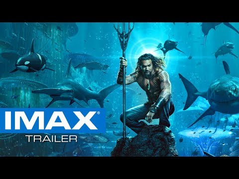 Aquaman Extended Video | Experience it in IMAX®