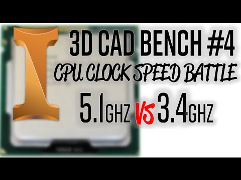 The Effect of CPU Clock Speed on 3D CAD | PC Hardware Benchmark #4