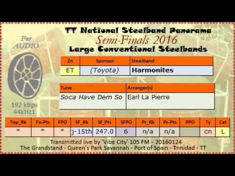 TT Steelband Panorama 2016 Semi Finals, Large. Harmonites - Soca Have Dem So (arr Earl La Pierre)