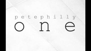 PETE PHILLY - ONE (official)
