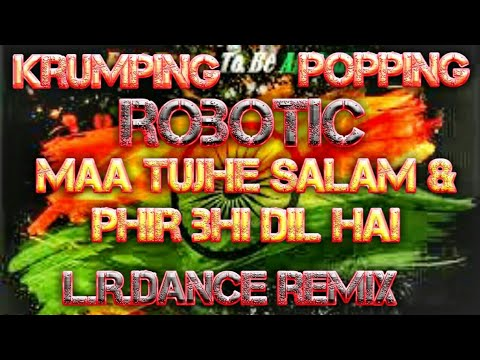 26 january special dance song robotic popping hip hop krumping swag dance song mix by L.R.danceremix