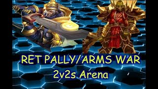 Ret Pally/Arms War 2s Arena WoW 7.3.5