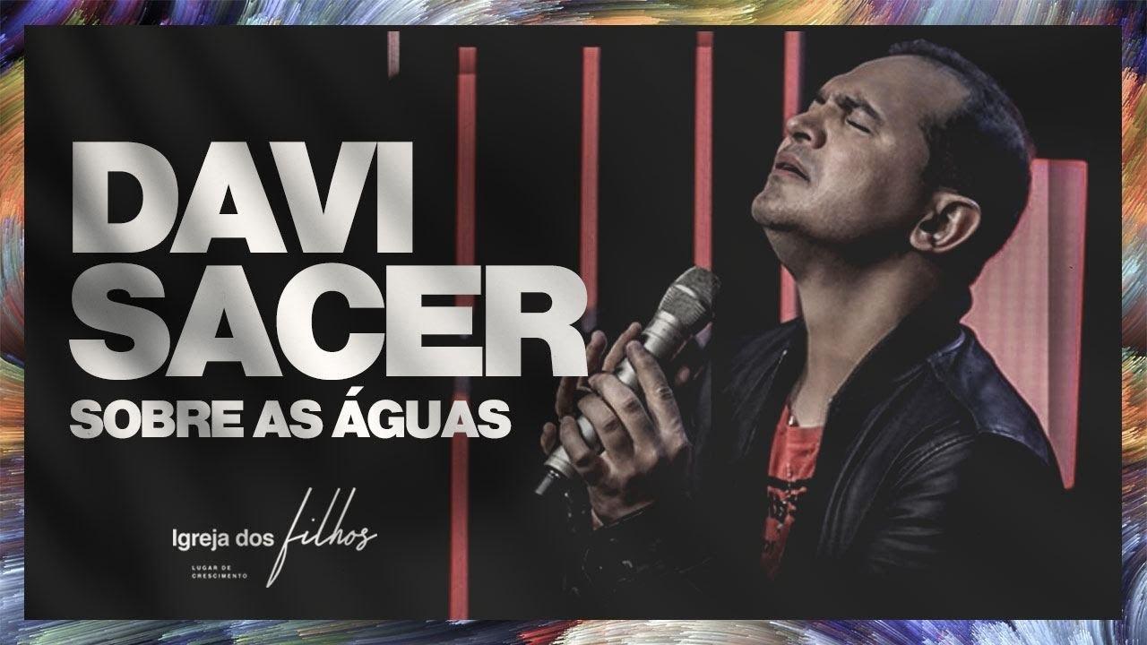 SACER SOBRE AS CD DAVI AGUAS BAIXAR