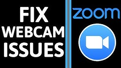 How to Fix Webcam Issues in Zoom - Troubleshoot Web Camera Not Working in Zoom