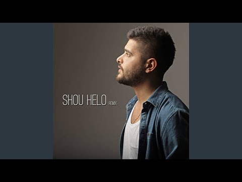 Shou Helo Remix