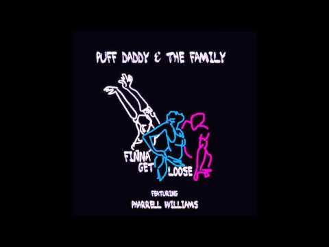 Puff Daddy - Finna Get Loose feat. Pharrell [CDQ]