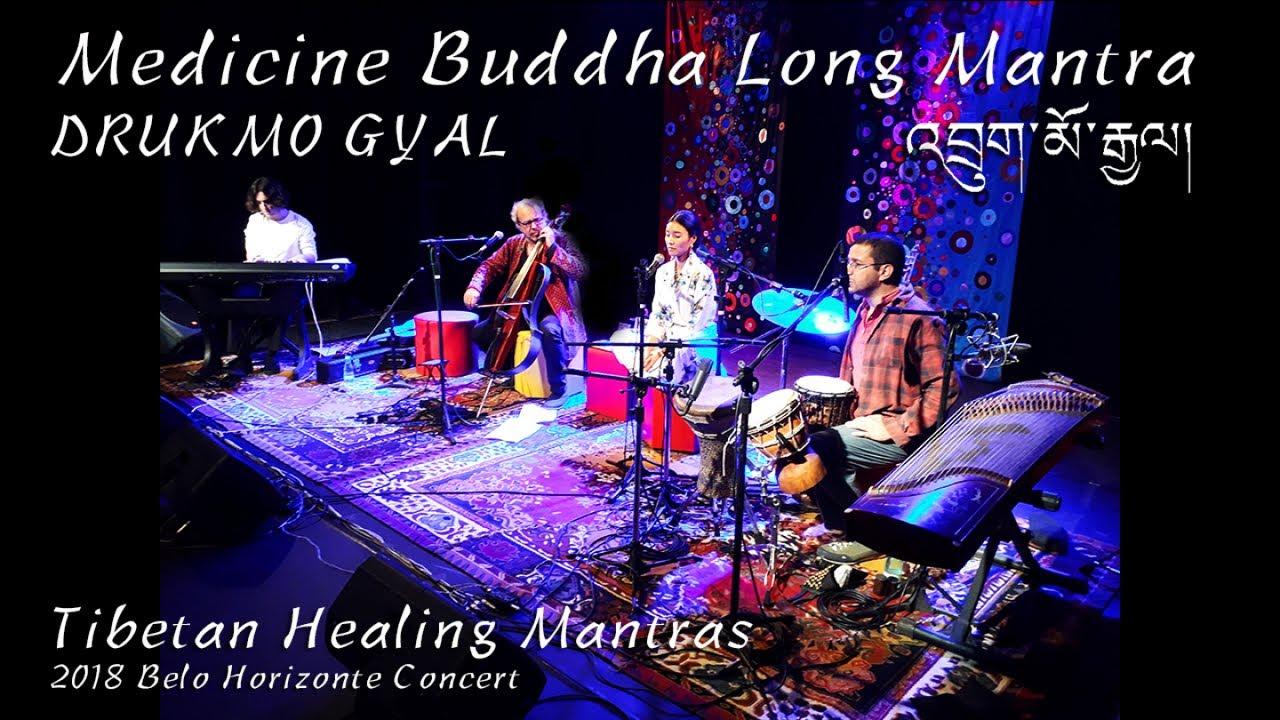 Tibetan Healing Mantras - Drukmo Gyal - Medicine Buddha Long Mantra