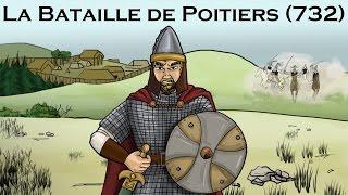 LA BATAILLE DE POITIERS (732)