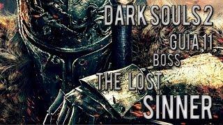 Dark Souls 2, Guia #11 Sinner