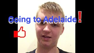 Going on Holidays To Adelaide