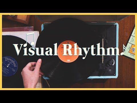How to Give Your Film Visual Rhythm | The Film Look