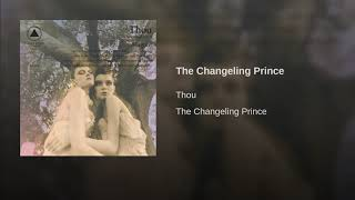Play The Changeling Prince