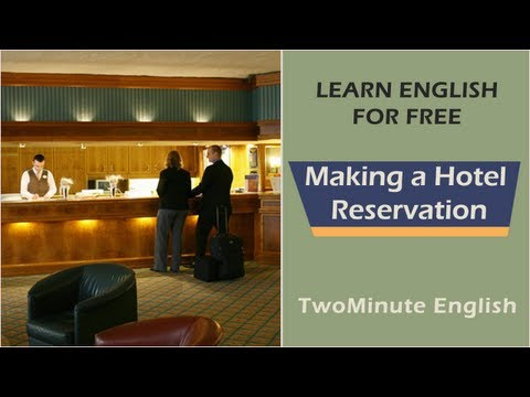 Making A Hotel Reservation - English Phrases For Making Reservation